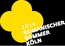 Romanischer Sommer K%ouml;ln 07.-12.07.2013