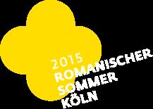 Romanischer Sommer Köln 17.-19.06.2015